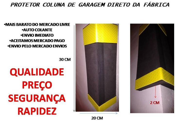 Protetor Garagem Coluna - O Mais Barato - Direto Da Fábrica - R$ 11,90 no MercadoLivre