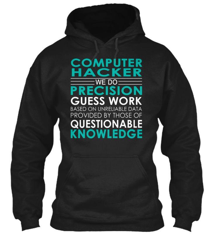 Computer Hacker - Precision #ComputerHacker