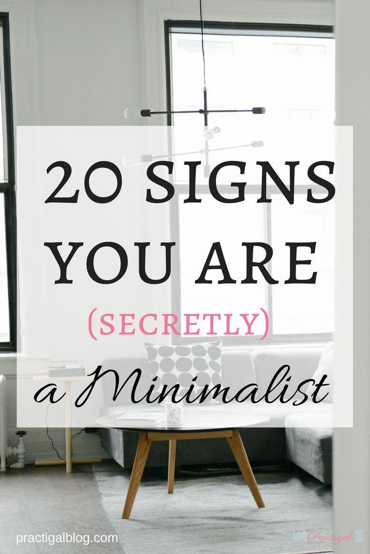 20 Signs You Are Secretly A Minimalist Minimalist Lifestyle