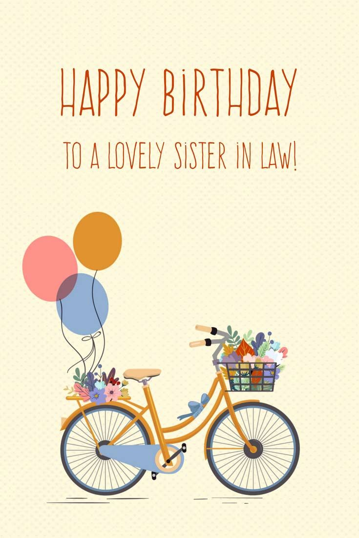 To A Very Special Sister In Law Sister Birthday Quotes Birthday