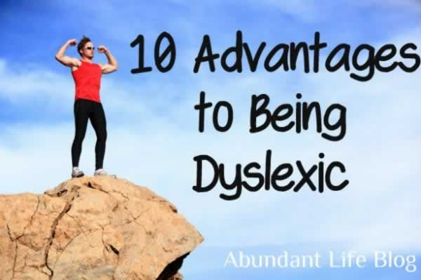 10 Little-Known Advantages of Dyslexia - did you know that being left-handed is a sign of dyslexia? This article is awesome.