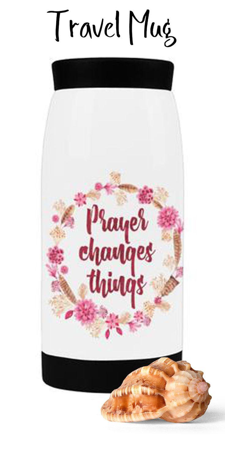 https://praisequotes.myshopify.com/products/prayer-changes-things-travel-mug-12-oz