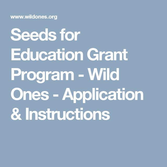 Seeds for Education Grant Program - Wild Ones - Application & Instructions DEADLINE Oct 15, 2017