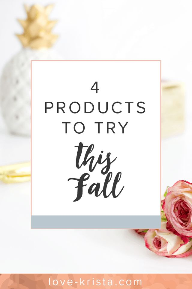My fall beauty faves! 4 products to try this season. Love-krista.com