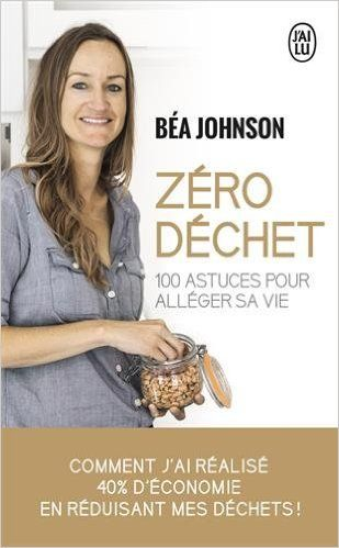 Amazon.fr - Zéro déchet - Béa Johnson, Laure Motet - Livres