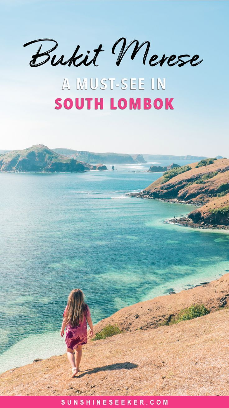 Bukit Merese In Lombok The Best Sunset Viewpoint Island Travel