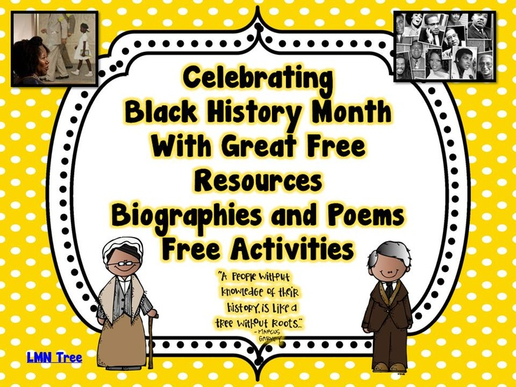 LMN Tree: Celebrating Black History Month through Free Resources, Biographies, Poems and Free Activities
