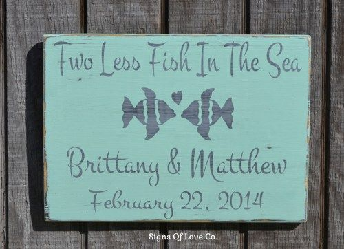 Rustic Beach Wedding Signs Personalized Nautical Décor Wedding Gift Custom Two Less Fish In The Sea Hand Painted Fish Theme Lake Side