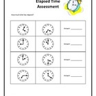 This Elapsed Time Assessment includes analog clocks, digital clocks (with am and pm), and word problems.  Includes 12 problems and is great as eith...