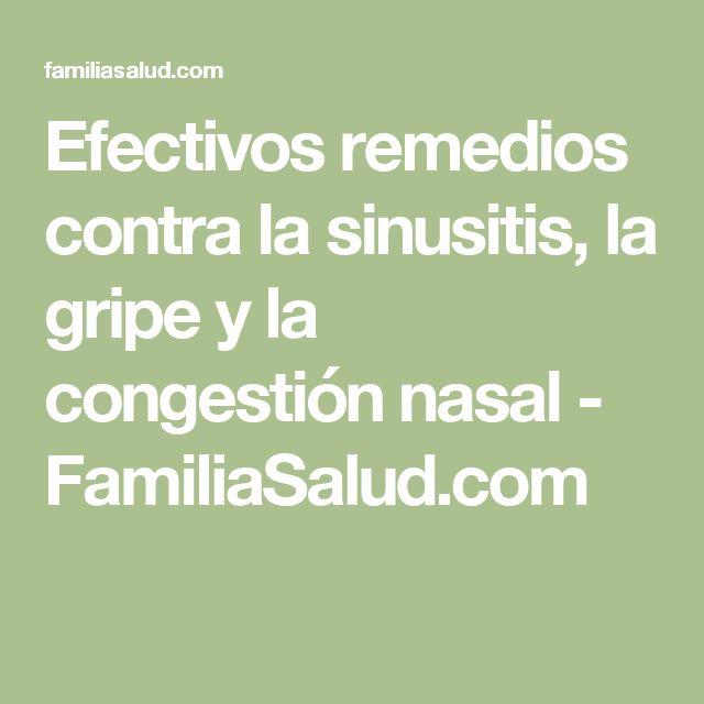 Efectivos remedios contra la sinusitis, la gripe y la congestión nasal - FamiliaSalud.com
