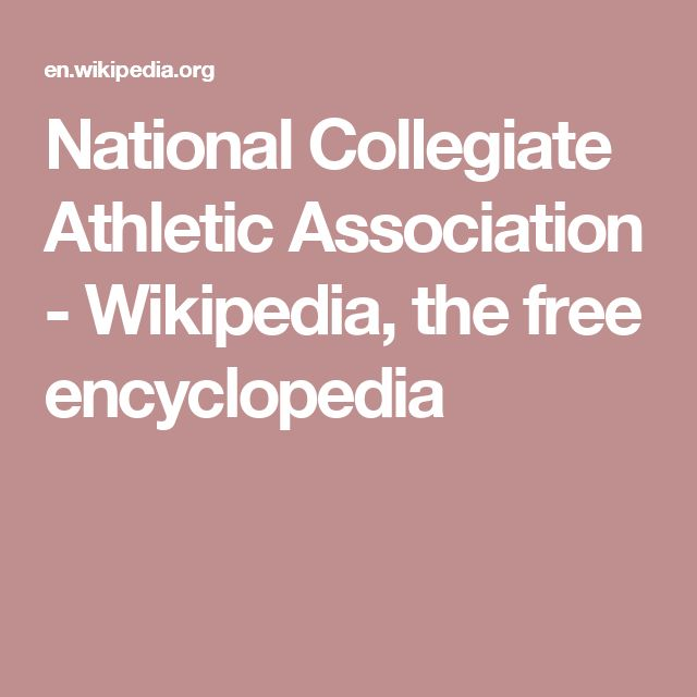 National Collegiate Athletic Association - Wikipedia, the free encyclopedia