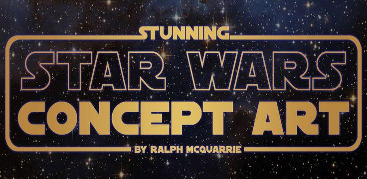 The Original Star Wars Concept Art Is Amazing