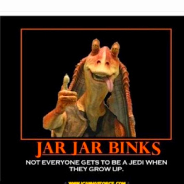 Jar Jar Binks Quotes Mesmerizing 18 Best Some Things I Love Images On Pinterest  Animated Cartoons .
