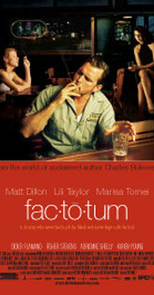 "Directed by Bent Hamer.  With Matt Dillon, Lili Taylor, Marisa Tomei, Didier Flamand. This drama centers on Hank Chinaski, the fictional alter-ego of ""Factotum"" author Charles Bukowski, who wanders around Los Angeles, CA trying to live off jobs which don't interfere with his primary interest, which is writing. Along the way, he fends off the distractions offered by women, drinking and gambling."