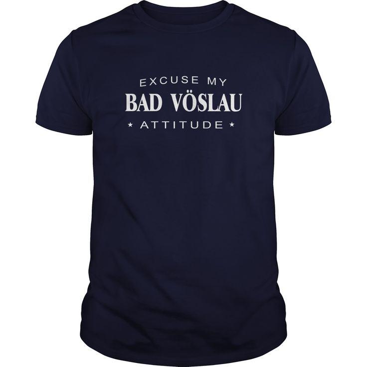 Excuse my Bad Vöslau Attitude T-shirt Bad Vöslau Tshirt,Bad Vöslau Tshirts,Bad Vöslau T Shirt,Bad Vöslau Shirts,Excuse my Bad Vöslau Attitude T-shirt, Bad Vöslau Hoodie Vneck