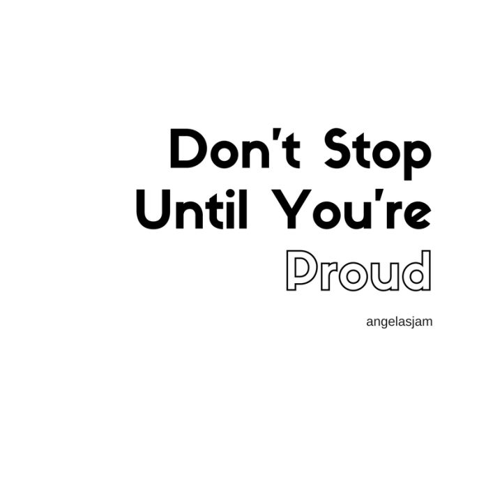 10 Inspirational Quotes | To Get You Through The Day | Angelas Jam | Anon| Don't Stop Until You're Proud