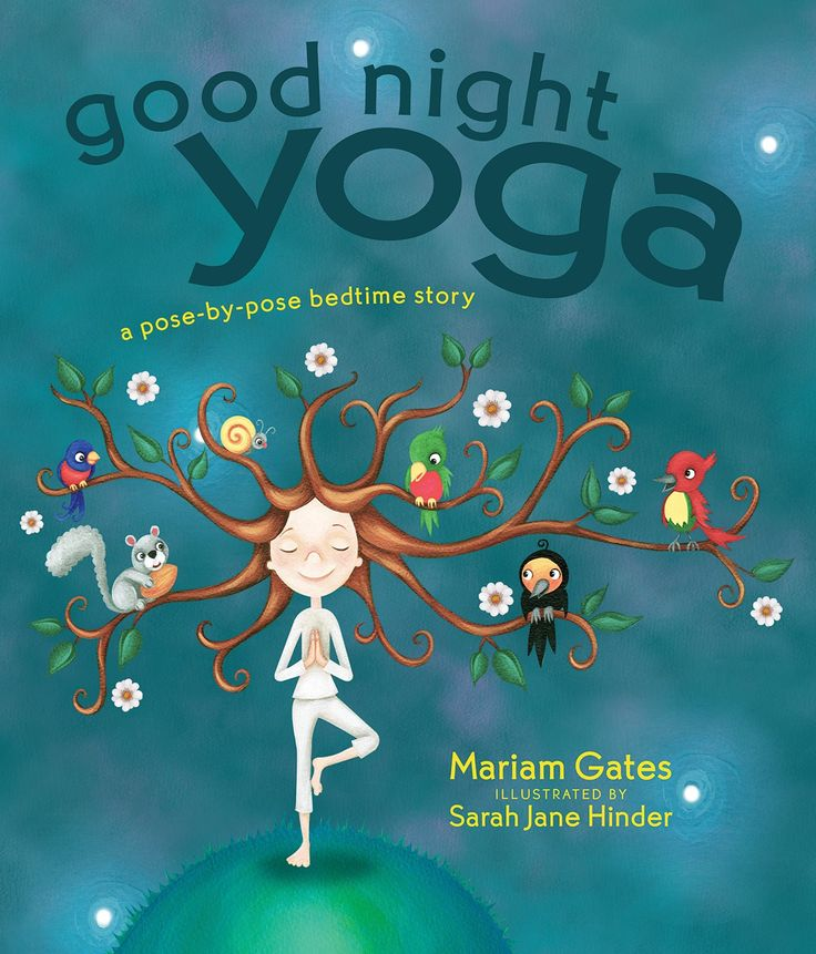 Good Night Yoga: A Pose-by-Pose Bedtime Story make you feel relaxed for sleep!