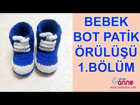 Açıklamalı Örgü Bebek Botu Yapımı - Canım Anne - Örgü Modelleri, Yemek Tarifleri, El İşi Sitesi