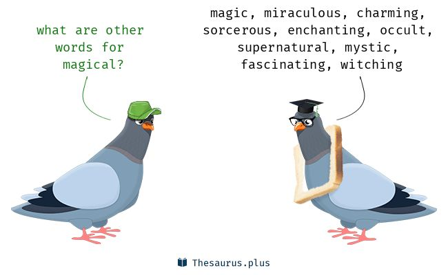 Magical synonyms https://thesaurus.plus/synonyms/magical #magical #synonym #thesaurus #magic #miraculous #enchanting #sorcerous #charming #occult #fascinating #mystic #supernatural