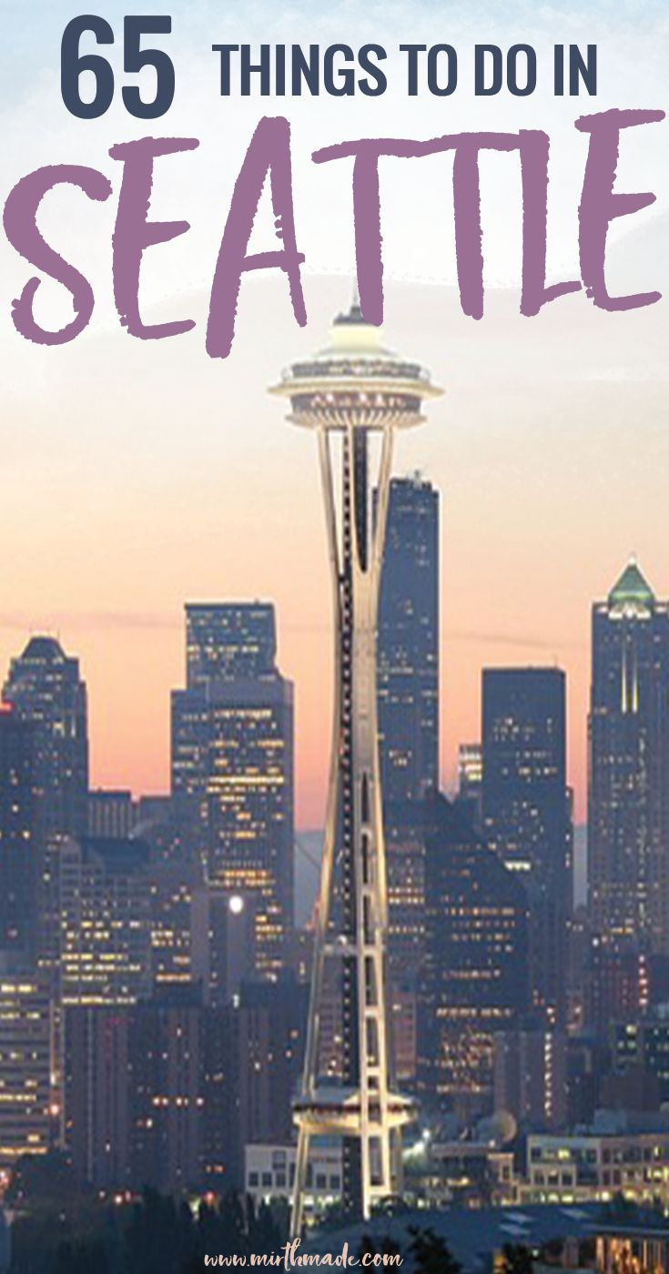 65 Things to Do in Seattle - looking for things to while visiting Seattle? We've got you covered with a list of Seattle museums, Seattle restaurants and more things to in the Emerald City.  Things to do in Seattle | Seattle Travel | Kerry Park | Seattle Food #thingstodoin #travel #seattle #travelguide #explore