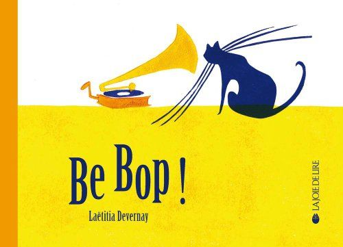 Be bop ! de Laëtitia Devernay http://www.amazon.fr/dp/2889081494/ref=cm_sw_r_pi_dp_AfC3vb15DVTTY