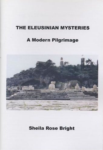 The Eleusinian Mysteries A Modern Pilgrimage