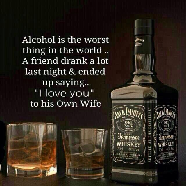 Alcohol Is Very Bad