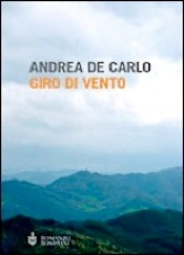 Giro di Vento, Andrea De Carlo