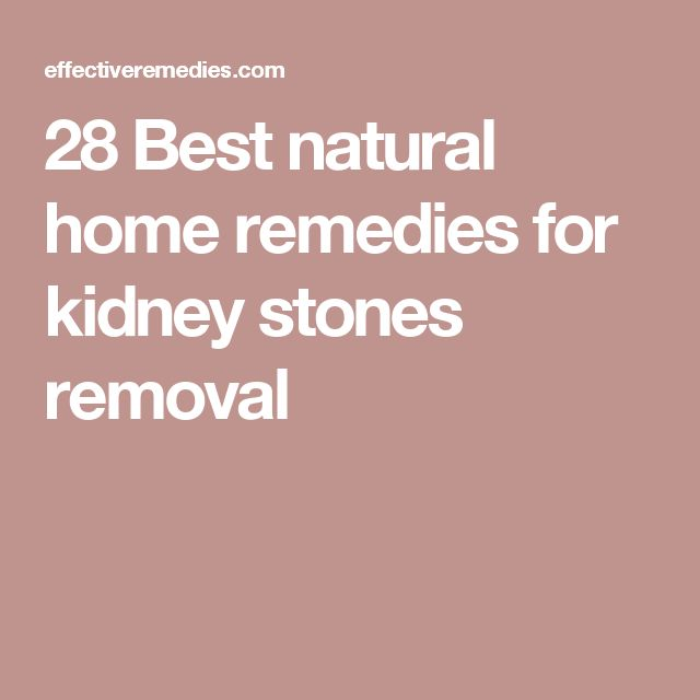 28 Best natural home remedies for kidney stones removal