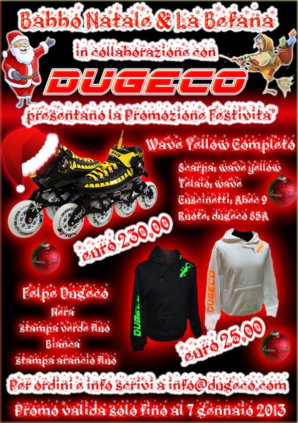 PROMO FESTIVITA' 2012  WAVE YELLOW COMPLETO € 230,00  FELPA DUGECO € 25,00  SOLO FINO AL 7 GENNAIO 2013