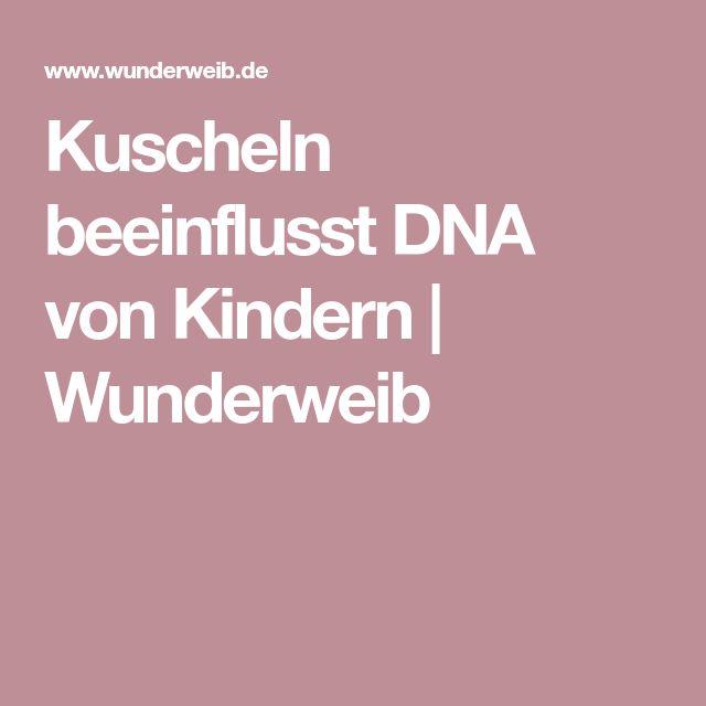 Kuscheln beeinflusst DNA von Kindern | Wunderweib