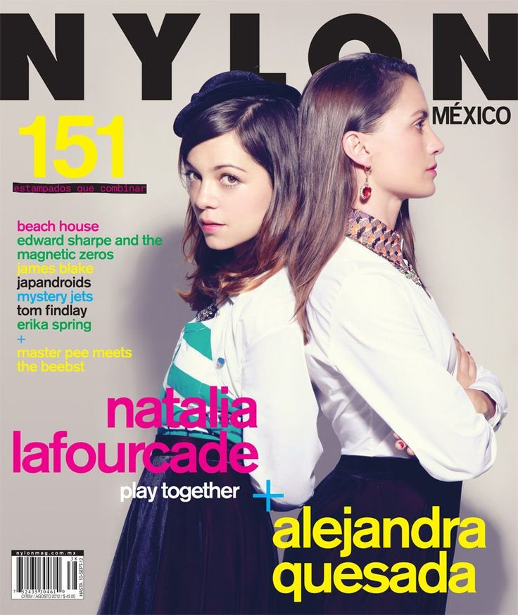 Natalia Lafourcade & Alejandra Quesada on the cover of Nylon México August 2012.