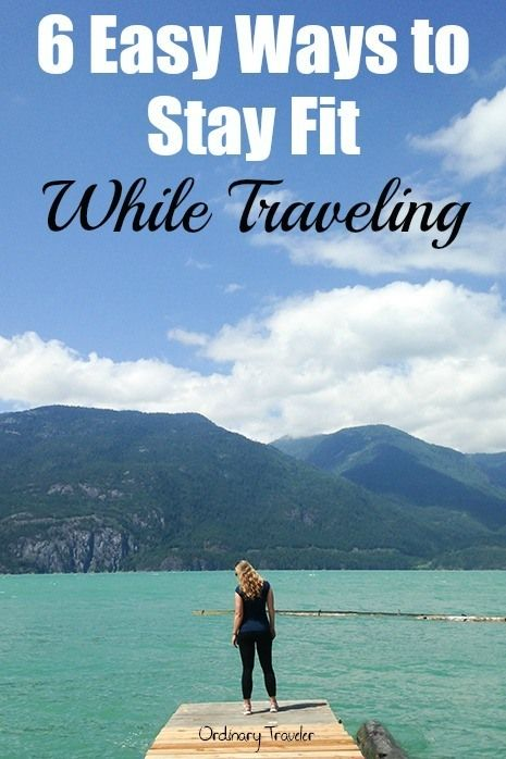 6 Easy Ways to Stay Fit While Traveling