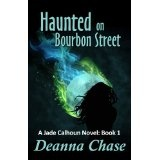 Haunted on Bourbon Street (Jade Calhoun Series: Book 1) (Kindle Edition)By Deanna Chase