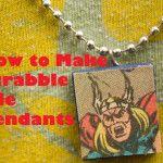 Tutorial + How-to: Make Scrabble Tile Pendants