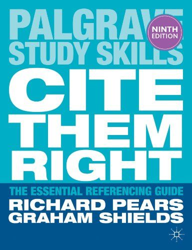 Cite Them Right : The Essential Referencing Guide | 151.95 PEA