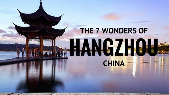 """Hangzhou has been placed firmly on the list of """"best domestic tourist destination in China. This is the 7 wonders of Hangzhou, China."""