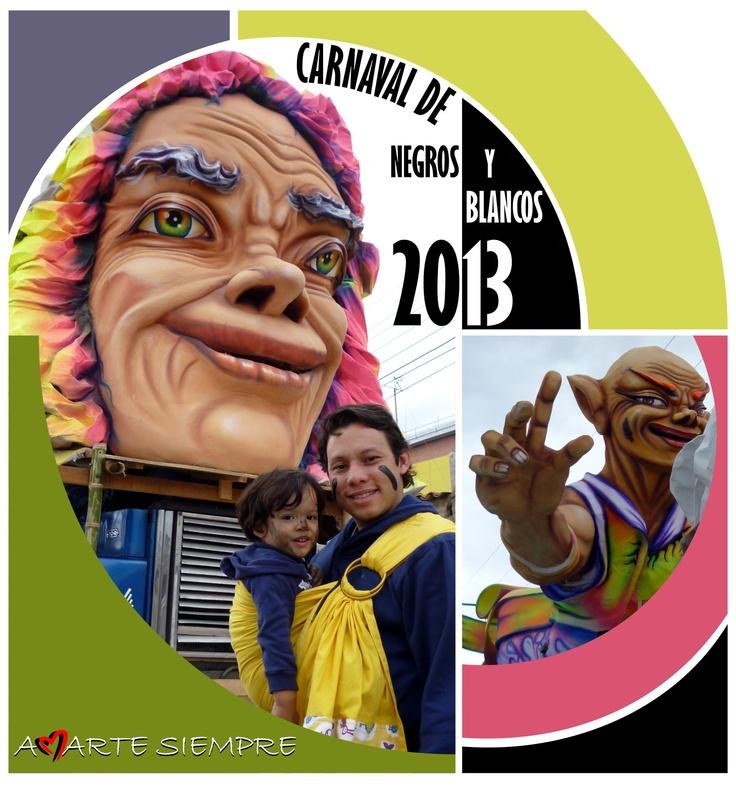 """Amarte Siempre """"Está presente en el Carnaval de Negros y Blancos 2013""""  ¡QUE VIVA PASTO CARAJO!"""