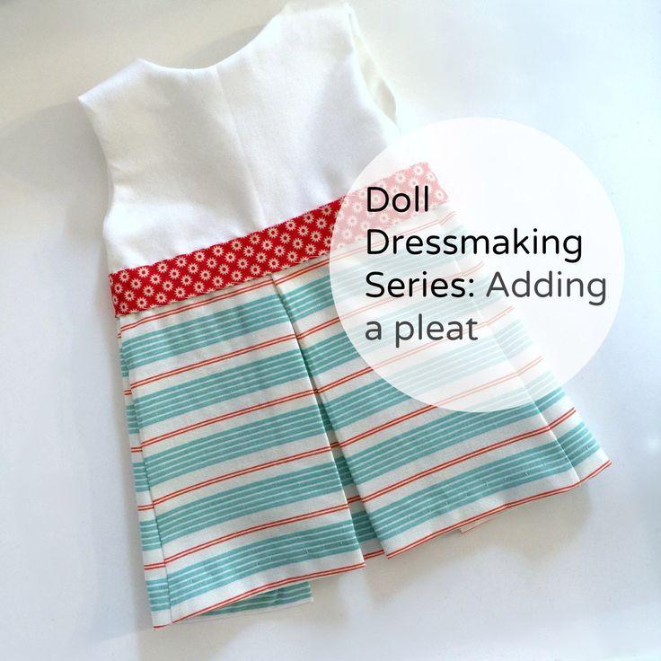Doll Dressmaking: Making a Pleat