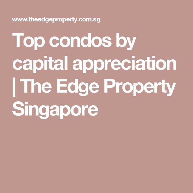Top condos by capital appreciation | The Edge Property Singapore