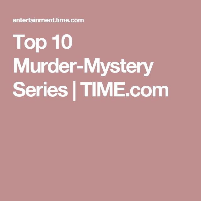 Top 10 Murder-Mystery Series | TIME.com