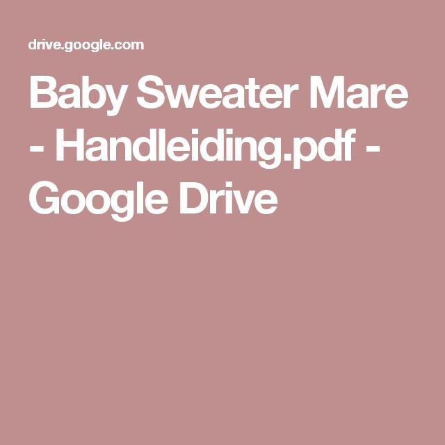 Baby Sweater Mare - Handleiding.pdf - Google Drive