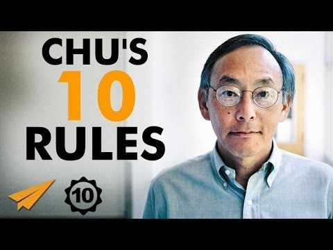 Steven Chu's Top 10 Rules For Success | Pages @ bitbillions