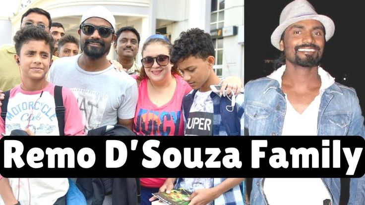 Remo D'Souza with Family Members | Mother,Wife,Son,Father & Brother