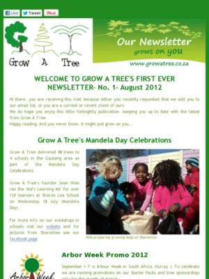 """Edition 1- """"WELCOME TO GROW A TREE'S FIRST EVER NEWSLETTER""""-  August 2012"""
