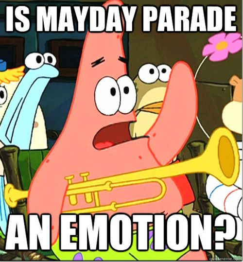 It should be. / Mayday Parade
