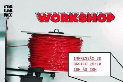 Workshop Básico Impressão 3D