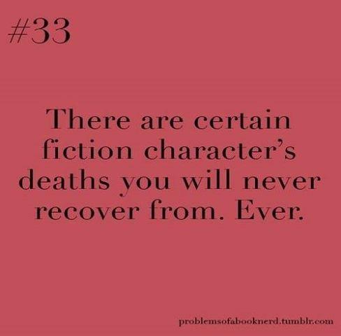 Caldo, Galo, Bug, Boromir, Snape, Dumbledore, Kili, Fili, Thorin.... etc ;-;