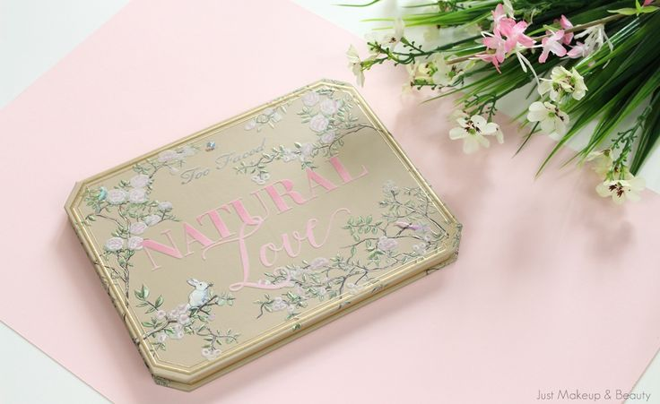 Review | Too Faced Natural Love