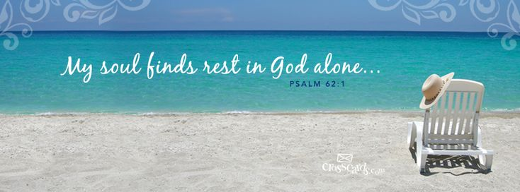 Christian Cover Photos   My Soul Finds Rest In God Alone.